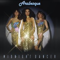 ARABESQUE - MIDNIGHT DANCER (DELUXE EDITION)